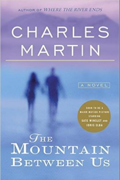Det Mountain Between Us by Charles Martin
