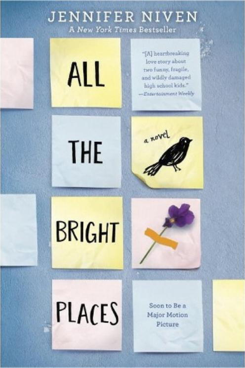 Alle the Bright Places by Jennifer Niven