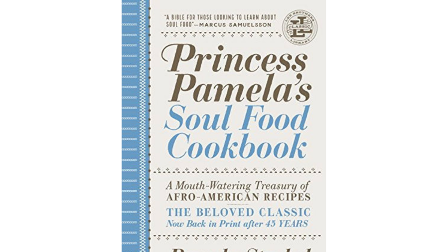 Kuchařka of the Week Princess Pamela's Soul Food Cookbook
